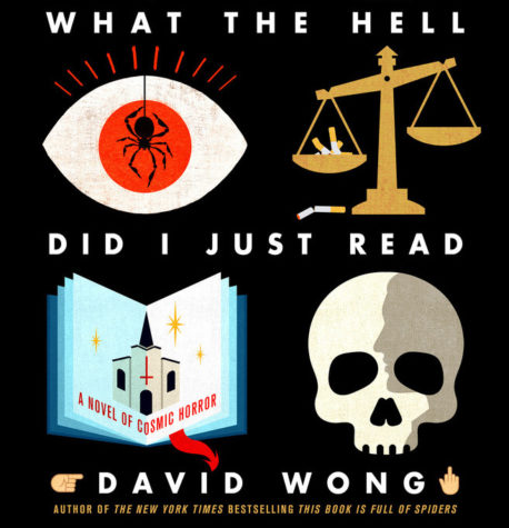 "The book cover of ""What The Hell Did I Just Read"" by David Wong"